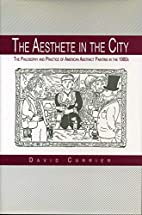 The Aesthete in the City: The Philosophy and…
