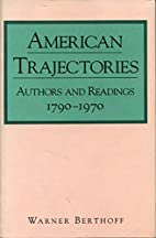 American Trajectories: Authors and Readings…