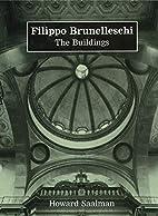 Filippo Brunelleschi: The Buildings by…