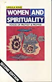 Ursula King: Women and Spirituality: Voices of Protest and Promise