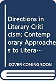 Stanley Weintraub: Directions in Literary Criticism: Contemporary Approaches to Literature