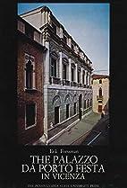 The Palazzo da Porto Festa in Vicenza by…