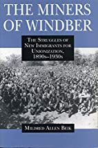 Miners of Windber - Ppr. by Mildred Allen…