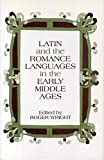 Wright, Roger: Latin and the Romance Languages in the Middle Ages