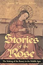 Stories of the Rose: The Making of the…