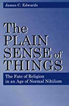 The Plain Sense of Things: The Fate of…