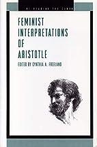 Feminist Interpretations of Aristotle by…