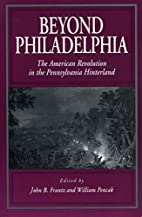 Beyond Philadelphia : the American…