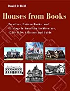 Houses from Books: The Influence of…