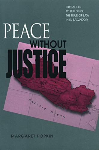 peace-without-justice-obstacles-to-building-the-rule-of-law-in-el-salvador