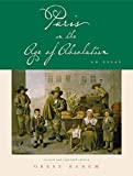 Ranum, Orest A.: Paris In The Age Of Absolutism: An Essay