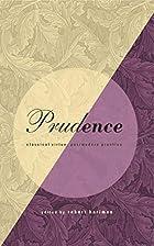 Prudence: Classical Virtue, Postmodern…