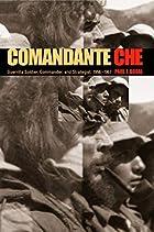 Comandante Che: Guerrilla Soldier,…