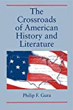 Philip F. Gura: The Crossroads of American History and Literature