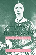 Emily Dickinson: Personae And Performance by…