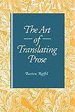 Raffel, Burton: The Art of Translating Prose