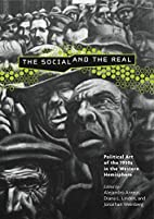 The Social And the Real: Political Art of…