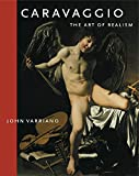 John Varriano: Caravaggio: The Art of Realism