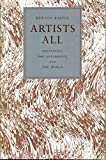 Raffel, Burton: Artists All: Creativity, the University, and the World