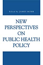 New Perspectives on Public Health Policy by…