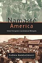 Namasté America : Indian immigrants…
