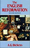 Dickens, A.G.: The English Reformation