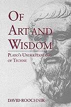 Of Art and Wisdom: Plato's…