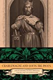 Thomas F. X. Noble: Charlemagne and Louis the Pious: Lives by Einhard, Notker, Ermoldus, Thegan, and the Astronomer