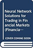Baestaens, Dirk-Emma: Neural Network Solutions for Trading in Financial Markets (Financial Times Management Series)