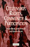 Stewart, John: Citizenship: Rights, Community, and Participation