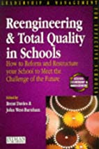 Reengineering and Total Quality in Schools:…