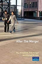 After the Merger by Fritz Kroger
