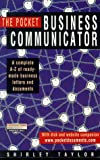 Taylor, Shirley: The Pocket Business Communicator: A Complete A-Z of Instant Business Letters and Documents