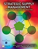 Cousins, Paul: Strategic Supply Management: Principles, theories and practice