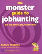 The Monster Guide to Jobhunting: Winning…