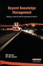 Beyond Knowledge Management: Dialogue,…