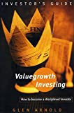 Arnold, Glen C.: Valuegrowth Investing : Strategies for the Personal Investor