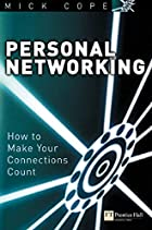 Personal Networking: How to Make Your…