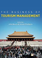The Business of Tourism Management by John…