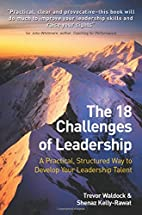 The 18 Challenges of Leadership: A…