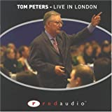 Thomas J. Peters: Tom Peters: Live in London