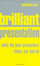 Brilliant Presentation: What the Best…