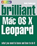 Anderson, Andy: Brilliant Mac OS X Leopard