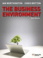 The Business Environment by Ian Worthington