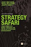 Mintzberg, Henry: Strategy Safari: The complete guide through the wilds of strategic management (2nd Edition)