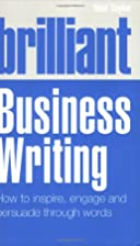 Brilliant Business Writing: How to Inspire,…