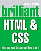 Brilliant HTML and CSS by James A. Brannan