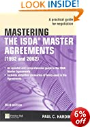Mastering the ISDA Master Agreements: A Practical Guide for Negotiation (The Mastering Series)
