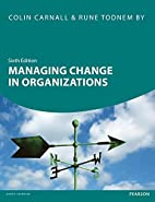 Managing Change in Organisations by C.A.…
