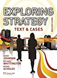 Johnson, Gerry: Exploring Strategy Text &Cases plus MyStrategyLab and The Strategy Experience simulation (9th Edition)